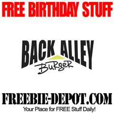 FREE BIRTHDAY STUFF – Back Alley Burger - FREE BDay Meal @BackAlleyBrgr