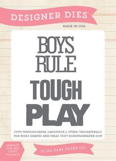 Boys Rule Word die set by #EchoPark Paper #cha #scrapbook