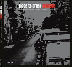 "MADE TO BREAK: "" provoke "" ( clean feed/ orkhestra) jazzman 651 p.65 CHOC Personnel: Christof Kurzmann (elec), Devin Hoff (b), Ken Vandermark (reeds), Tim Daisy (d), http://www.qobuz.com/album/provoke-made-to-break/0888002365989"
