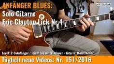 ✪ EINSTEIGER BLUES ►Eric Clapton Lick Nr.4