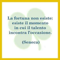 La fortuna non esiste ... Love Me Quotes, Best Quotes, Funny Quotes, Life Quotes, Motivational Phrases, Inspirational Quotes, Italian Quotes, Literary Quotes, English Quotes