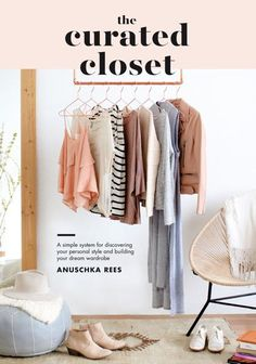 La Marie Kondo delle fashion blogger lo spiega nel libro The curated closet