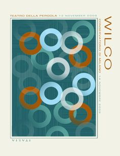 Wilco concert poster. Italy, Nov. 13, 2009.  Artist:  Satch Grimley.