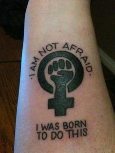 Feminist tattoo// love this with a lesbian twist to it needs a little color haha
