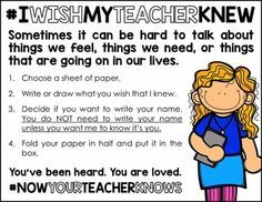 "If you're like me, you were extraordinarily moved by the ""I wish my teacher knew..."" movement and hashtag on Twitter. Thanks to Denver teacher Kyle Schwartz, many of us have begun to discover things that our students want us to know but have not before shared with us.I created this writing center addition based upon Kyle Schwartz's original lesson; I take no credit for her idea, hashtags, or anything else -- that was all that amazing teacher's gift to our teaching community."