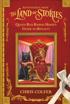 Learn about all things royal from fan favorite character Queen Red Riding Hood in this fun addition to the #1 New York Times bestselling series, The... Land Of Stories Series, Book Series, Classic Fairy Tales, Chris Colfer, Thing 1, Reading Levels, Red Riding Hood, Used Books, Bestselling Author
