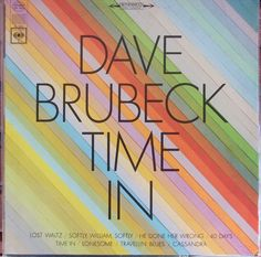 Dave Brubeck, Time In, Vintage Record Album, Vinyl LP, Jazz Piano, Cool Jazz, Instrumental, Hipster Approved Music, 1971 Reissue by VintageCoolRecords on Etsy