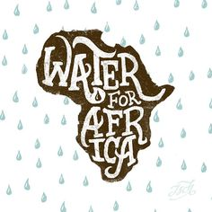 Water for Africa. #ENWA http://weareenvision.com/semester-campaign  __ Hand Lettering by [ts]Christer __ www.letteringsupply.com #LetteringSupplyCo.