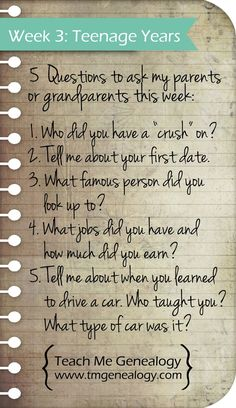Week 3: Top Five Questions to ask your Parents or Grandparents about their teenage years ~ Teach Me Genealogy