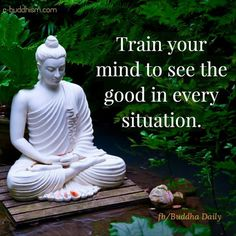 Train your mind to see good in every situation.