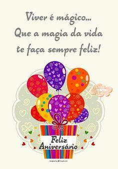 Feliz Aniversário Birthday Messages, Happy Birthday Cards, Birthday Wishes, Happy Day, Congratulations, Birthdays, Lettering, Humor, Words