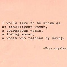 #QOTD #Womanhood #MayaAngelou