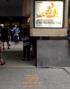 """Um grupo de criativos independentes nos Estados Unidos decidiu provocar a reflexão das pessoas nas ruas sobre questões relacionadas a hábitos, preconceitos e senso comum. Pintaram em frente a uma unidade do McDonald's a frase """"Por que estamos tão gordos (as)?"""", já a calçada da famosa grife de moda Valentino recebeu o registro: """"Por que somos escravos da moda?"""""""