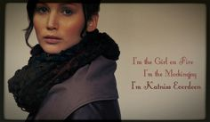 I'm the Girl on Fire...