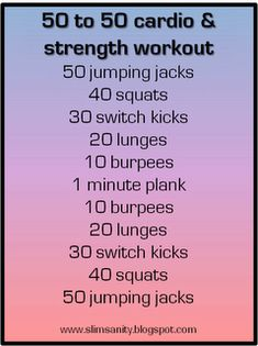 50 to 50 cardio & strength workout