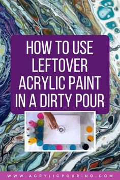 Leftover acrylic paint still can make a masterpiece with the right technique. Learn how to do dirty pour with leftover paints. #acrylicpouring #leftoverpaints #dirtypour #pouringtechnique Watercolor Tips, Watercolor Paintings Abstract, Acrylic Painting Tutorials, Abstract Oil, Acrylic Pouring Techniques, Painting Techniques, Pour Painting, Painting Art, Do It Yourself Crafts