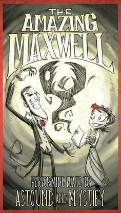 Don't Starve - The Amazing Maxwell by Jeff Agala