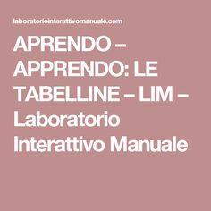 APRENDO – APPRENDO: LE TABELLINE – LIM – Laboratorio Interattivo Manuale
