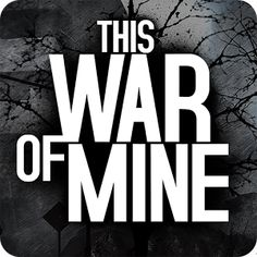 The New This War of Mine 1.0 APK is Here!