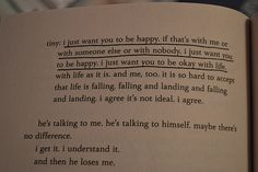 Will Grayson, Will Grayson by David Levithan and John Green Poetry Quotes, Words Quotes, Me Quotes, Sayings, Pretty Words, Beautiful Words, John Green Quotes, Book Annotation, Quotes From Novels
