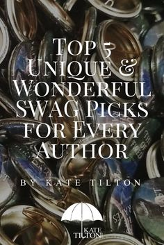 To help you get creative with your book swag here are 5 real-life examples. :)  - Kate Tilton