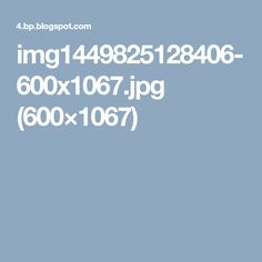 img1449825128406-600x1067.jpg (600×1067)