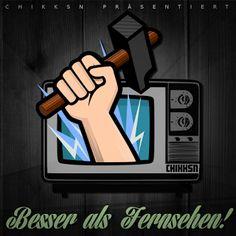 Deutscher Untergrund Rap: CHIKKSN - BESSER ALS FERNSEHEN