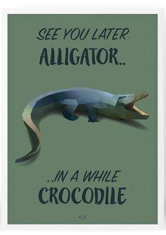 Aligator / Crocodile - Begrænset oplag - Hipd.dk