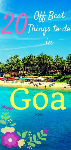 Looking for Off the grid experiences in Goa? Then you are at the right place! Check this latest Goa travel guide for all the offbeat things to do in Goa! #Goa #offbeatgoa #goatravel #goatravelguide #indiatravel #goabeaches