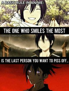 A basic rule in anime: the one who smiles the most is the last person you want to piss off..., text, quote, Yato; Noragami