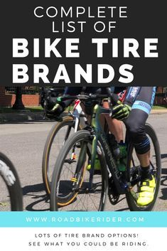 List Of Bicycle Tire Brands Tyre Brands Bicycle Bicycle Tires