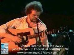 JOHN MARTYN - CERTAIN SURPRISE - LIVE 1978 John Martyn, Music Videos, British, England, Scene, Live, English