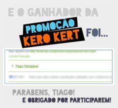 Resultado da Promoção Kero Kert