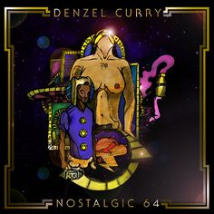 Denzel Curry releases the third and final single from his forthcoming mixtape. 'Nostalgic will be available for purchase via iTunes on September Raider Klan, Robb Banks, Denzel Curry, Hip Hop Albums, Google Play Music, Best Albums, Music Albums, Collage Art, Album Covers