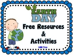 LMN Tree: Earth Day: Free Resources and Activities