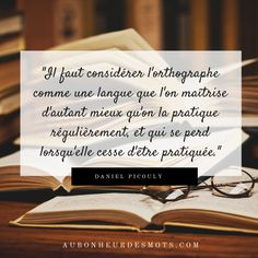 Les conseils de cet article sont une façon de pratiquer la langue française.  http://aubonheurdesmots.com/fautes-dorthographe-eviter