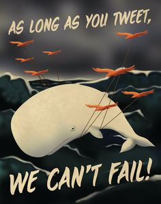 Twitter fail whale propaganda poster ($12.50, via Etsy.)