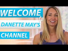 Welcome To Danette May's YouTube Channel - YouTube