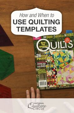 How and When to Use Quilting Templates | NQC  #LetsQuilt #quilting #quilts