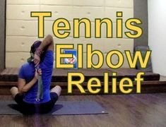 Tennis Elbow Pain Relief Yoga Therapy. Yoga pose is an effective tools to cure Tennis Elbow. Yoga stretching and Non-Weight-Bearing posture can help ease the...