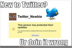 Twitter Newbie: 5 Mistakes That Can Get You Blocked, Ignored or Unfollowed