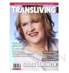 Latest Issue of Transliving Magazine Available Instore and Online Now | Issue 51 | http://www.nicennaughty.co.uk/transliving-magazine.html