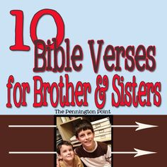 10 Bible verses for brothers and sisters! -- The Pennington Point (number Train Up A Child, Bible Teachings, Bible For Kids, Bible Lessons, Raising Kids, My Children, Bible Verses, Scriptures, Children's Bible
