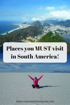 Places you MUST visit in South America! South America is a huge continent and these days it's a hub for backpackers to travel around but its hard to know where to start so here are some ideas of places you need to visit which will make your trip incredible but will also help you start planning your route!