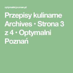 Przepisy kulinarne Archives • Strona 3 z 4 • Optymalni Poznań