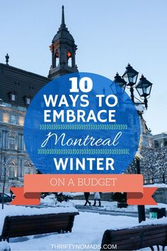 10 awesome budget activities for Montreal in wintertime!