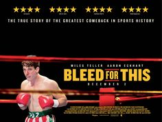 Take a look to this brand new international poster of Bleed for This, the upcoming boxing drama biography movie directed by Ben Younger and starring Miles Teller as a die-hard boxer and Aaron Eckhart as his bald coach: Hd Movies, Movies To Watch, Movies Online, Films, Miles Teller Whiplash, Bleed For This, The Babadook, The Incredible True Story, Great Comebacks