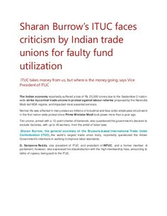 Sharan Burrow's ITUC faces criticism by Indian trade unions for faulty fund utilization ITUC takes money from us, but wher...