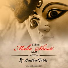 Shasti marks the arrival of Maa Durga and Leather Talks send warm wishes to everyone on this auspicious day #happyshahsti #pandalhoppingstarts http://www.leathertalks.com