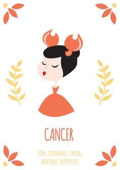 Cancer ~ loyal, dependable, caring, adaptive, responsible